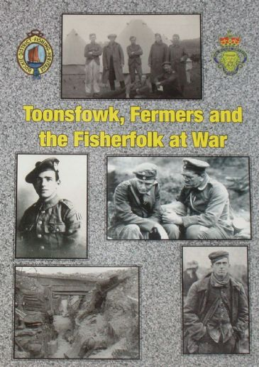 Toonsfowk, Fermers and the Fisherfolk at War, by John Crawford and John Fowlie